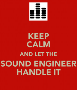 keep-calm-and-let-the-sound-engineer-handle-it-4